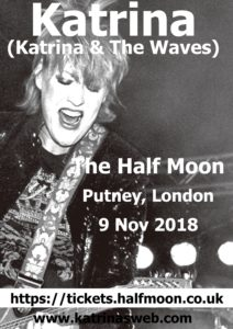 Katrina & The Waves Half Moon Putney